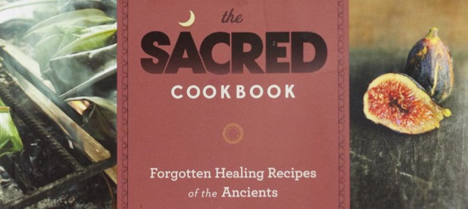 """The Sacred Cookbook"" Book Review"