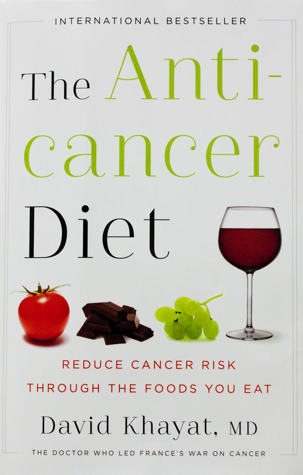 """The Anti-Cancer Diet"" by David Khayat, M.D."