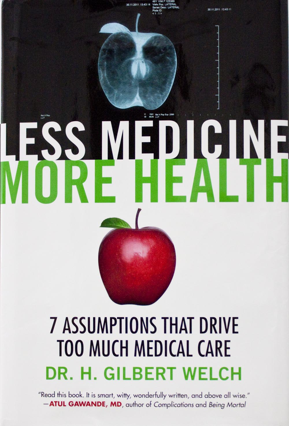 "cover photograph of ""Less Medicine More Health"" by Dr. H. Gilbert Welch"